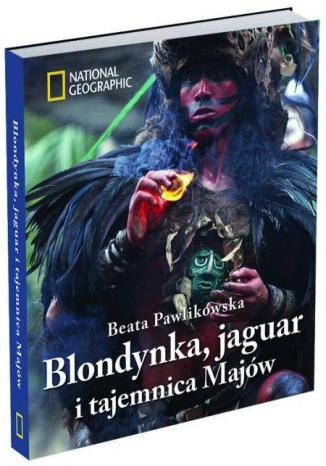 Okładka książki/ebooka Blondynka, jaguar i tajemnica Majów
