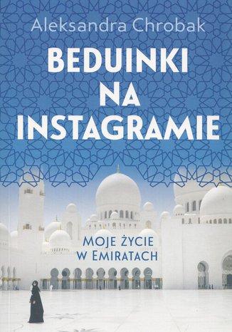 Okładka książki/ebooka Beduinki na Instagramie