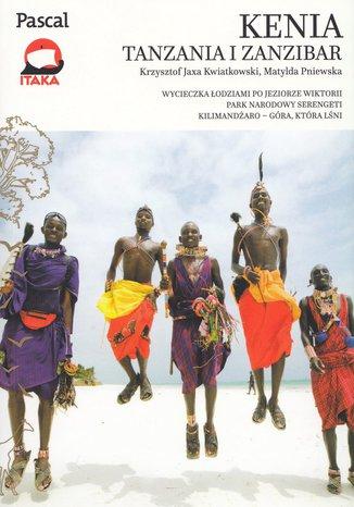 Okładka książki Kenia, Tanzania i Zanzibar. Przewodnik Pascal