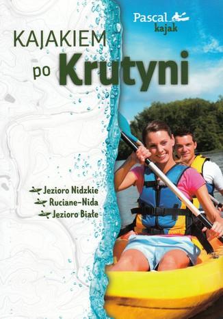Okładka książki Kajakiem po Krutyni