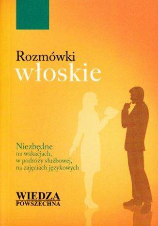 Okładka książki/ebooka Rozmówki włoskie  Wiedza Powszechna