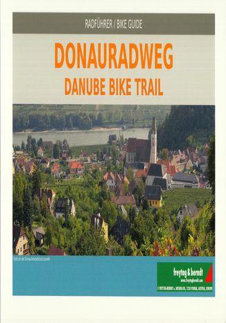 Okładka książki Dolina Dunaju, atlas rowerowy, 1:125 000