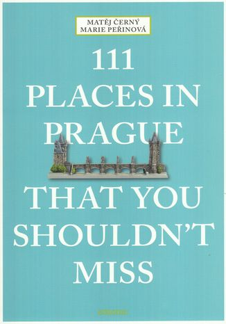 Ebook 111 Places in Prague That You Shouldn't Miss