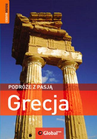 Grecja. Podróże z pasją. Przewodnik Rough Guides (Global)