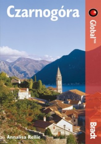 Czarnogóra. Przewodnik Bradt (Global)