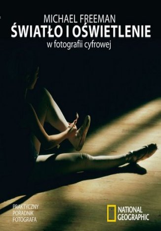 Okładka książki/ebooka Światło i oświetlenie w fotografii cyfrowej