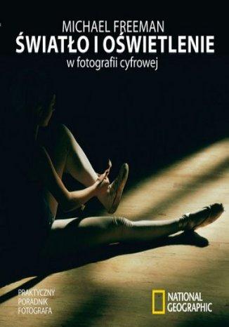 Okładka książki Światło i oświetlenie w fotografii cyfrowej