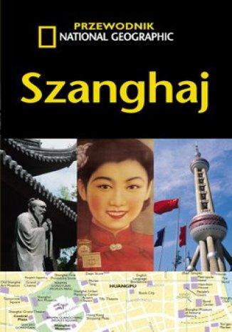 Okładka książki Szanghaj. Przewodnik