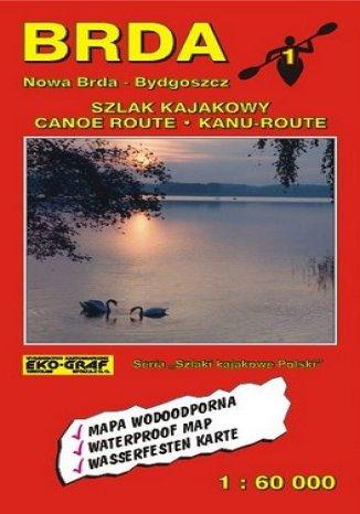 Okładka książki/ebooka Brda. Szlak kajakowy