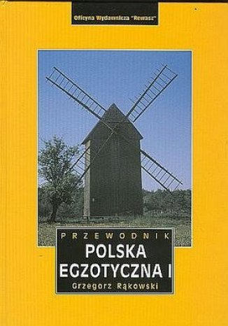Okładka książki/ebooka Polska egzotyczna. Tom 1