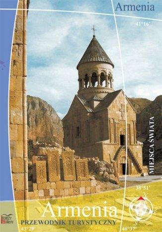 Armenia. Przewodnik turystyczny