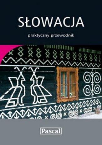 Okładka książki Słowacja. Praktyczny Przewodnik