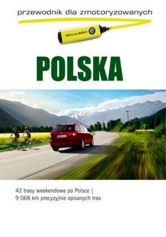 Polska. Przewodnik dla zmotoryzowanych