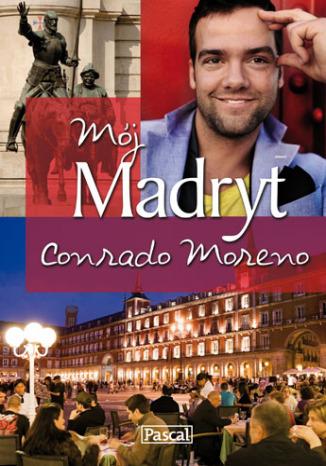 Mój Madryt! Conrado Moreno