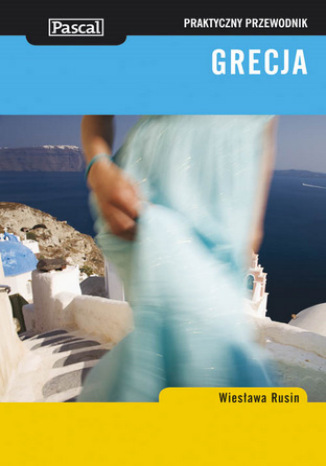 Okładka książki/ebooka Grecja. Praktyczny przewodnik