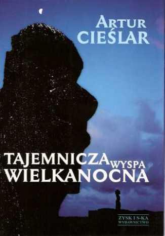 Okładka książki Tajemnicza Wyspa Wielkanocna