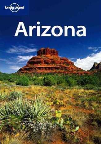 Okładka książki/ebooka Arizona. Przewodnik Lonely Planet