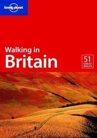 Okładka książki Walking in Britain Lonely Planet