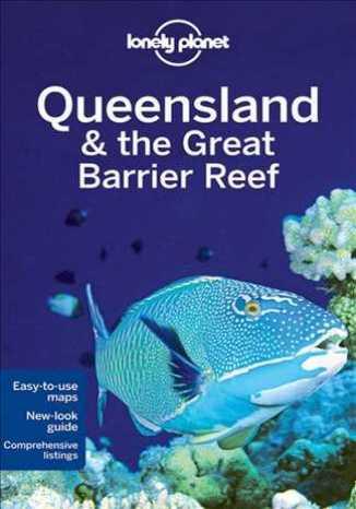 Okładka książki Queensland i Wielka Rafa Koralowa. Przewodnik Lonely Planet