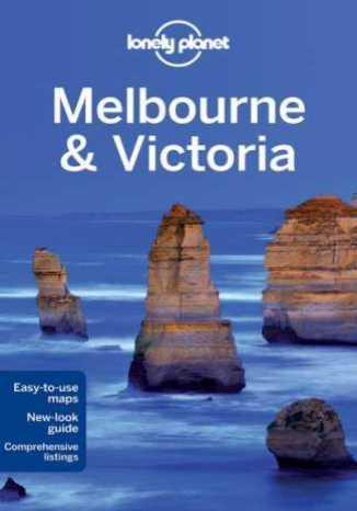 Okładka książki Melbourne i Wiktoria. Przewodnik Lonely Planet