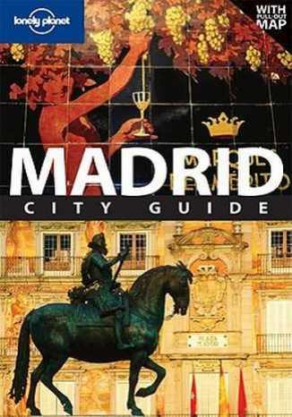 Madryt. Przewodnik Lonely Planet