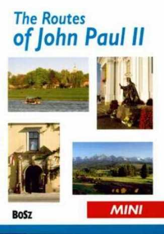 The Routes of John Paul II