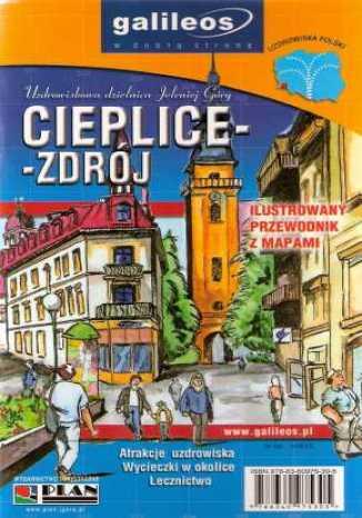 Okładka książki/ebooka Cieplice-Zdrój. Ilustrowany przewodnik z mapami [Galileos]