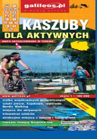 Okładka książki/ebooka Kaszuby dla aktywnych. Mapa [Galileos]