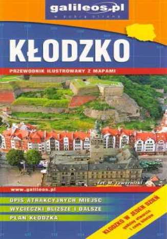 Okładka książki/ebooka Kłodzko. Przewodnik ilustrowany z mapami [Galileos]