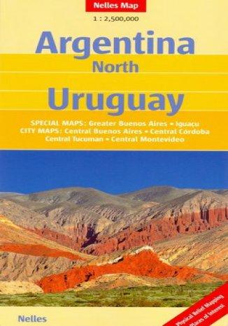 Okładka książki/ebooka Argentyna Północna. Urugwaj. Mapa