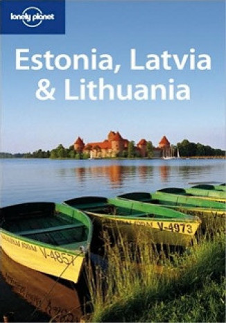 Okładka książki Estonia Litwa Łotwa Lonely Planet Estonia Lithuania Latvia
