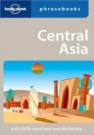 Okładka książki Central Asia Phrasebook (rozmówki Azja Centralna )