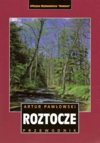 Okładka książki Roztocze polskie i ukraińskie. Przewodnik turystyczny