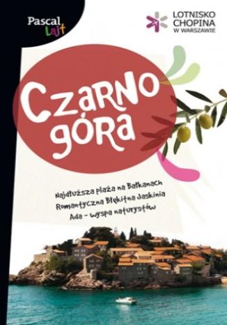 Czarnogóra. Przewodnik Pascal Lajt