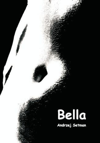 Bella - między pępkiem a granicą majtek