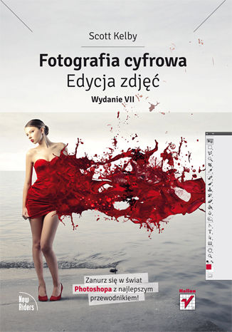 Okładka książki/ebooka Fotografia cyfrowa. Edycja zdjęć. Wydanie VII