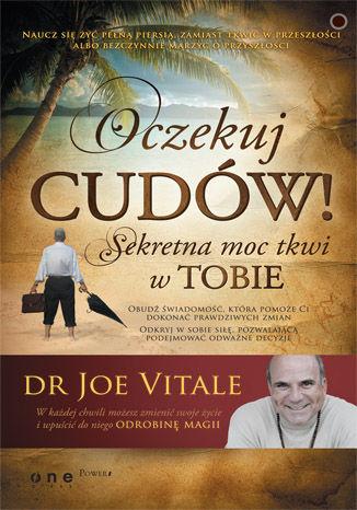Okładka książki/ebooka Oczekuj cudów! Sekretna moc tkwi w Tobie