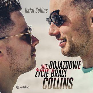 Okładka książki (nie)Odjazdowe życie braci Collins
