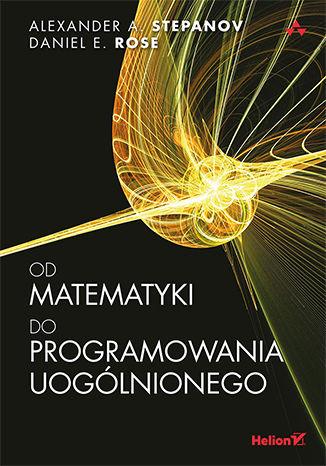 Okładka książki/ebooka Od matematyki do programowania uogólnionego