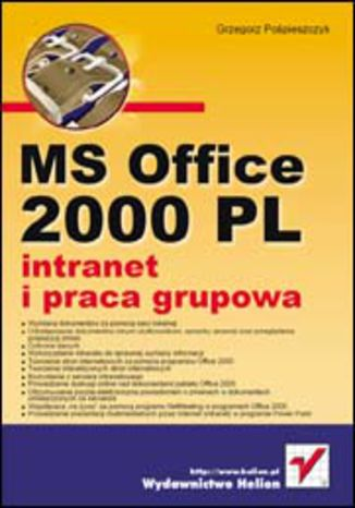 MS Office 2000 PL - intranet i praca grupowa