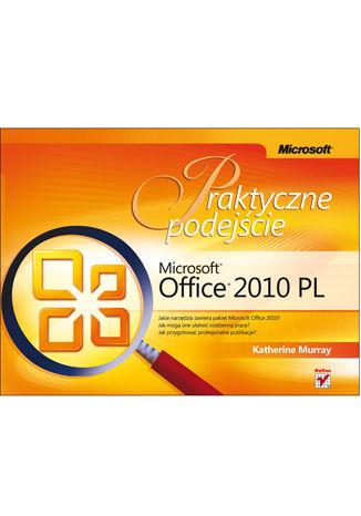 Okładka książki Microsoft Office 2010 PL. Praktyczne podejście