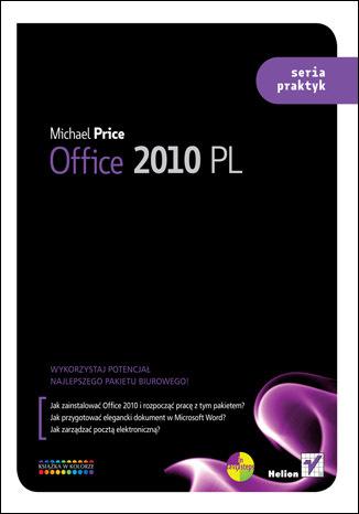 Okładka książki Office 2010 PL. Seria praktyk