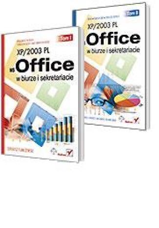 Okładka książki/ebooka MS Office XP/2003 PL w biurze i sekretariacie. Tom I i II