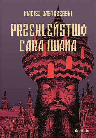 Okładka książki Przekleństwo cara Iwana