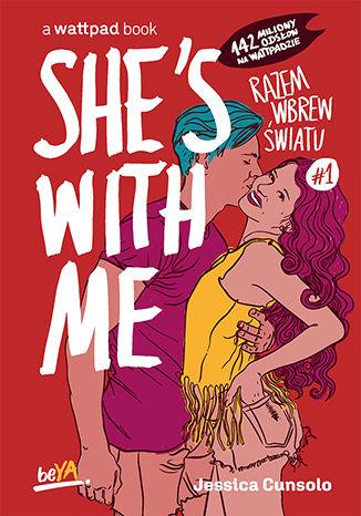 Okładka książki/ebooka She's With Me. Razem wbrew światu #1