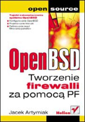 Okładka książki OpenBSD. Tworzenie firewalli za pomocą PF