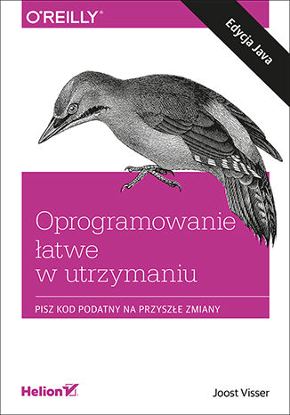 Okładka książki Oprogramowanie łatwe w utrzymaniu. Pisz kod podatny na przyszłe zmiany