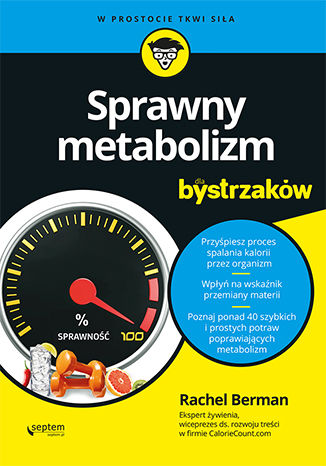Okładka książki Sprawny metabolizm dla bystrzaków