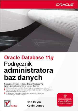 Okładka książki Oracle Database 11g. Podręcznik administratora baz danych