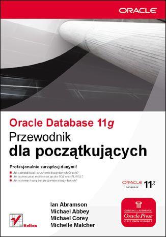 Okładka książki/ebooka Oracle Database 11g. Przewodnik dla początkujących